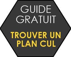 Guide pour trouver des plans culs